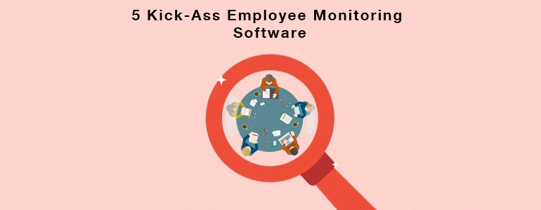 The 5 Best Employee Monitoring Software Products That Can Help Your Business
