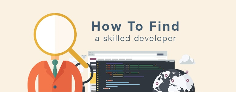 How to Hire the Best Web Developers: What to Look for and Where to Find Them