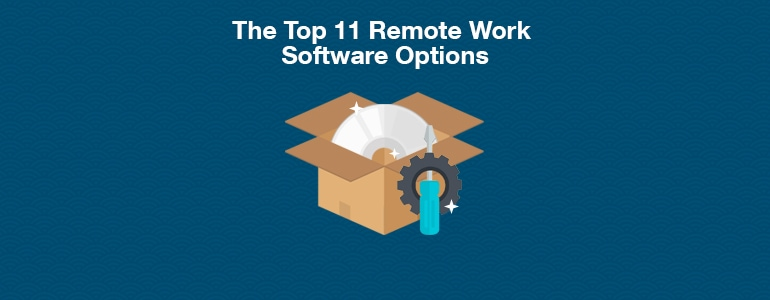 The Technology Tools That Remote Teams Rave About