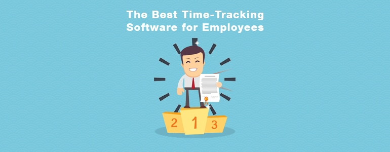 Five of the Best Time-Tracking Software for Employees in 2019