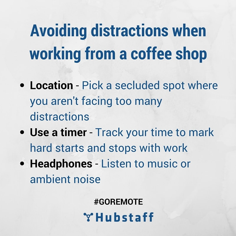 Avoiding distractions while working in a coffee shop | How to Work from a Coffee Shop and Keep Your Productivity