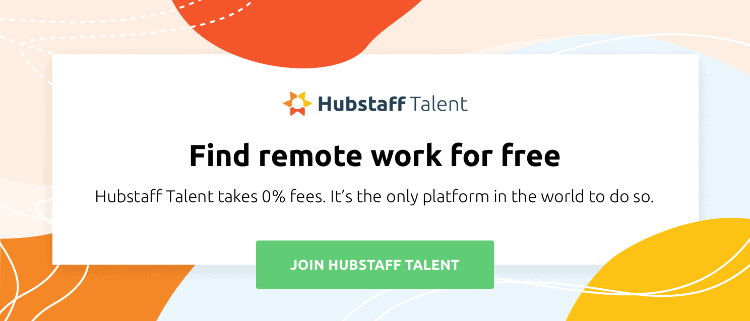Sign up for Hubstaff Talent - it's free