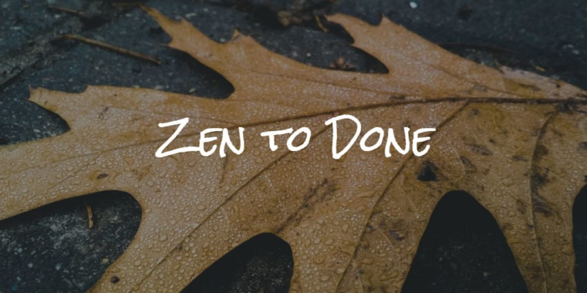 zen-to-done tool