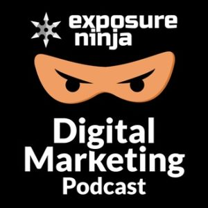 exposure ninja digital marketing podcast cover art