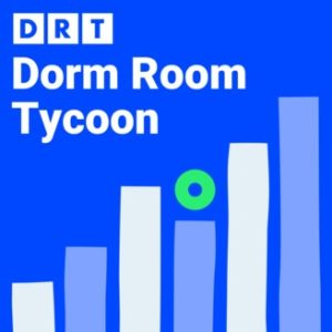 dorm room tycoon podcast cover art