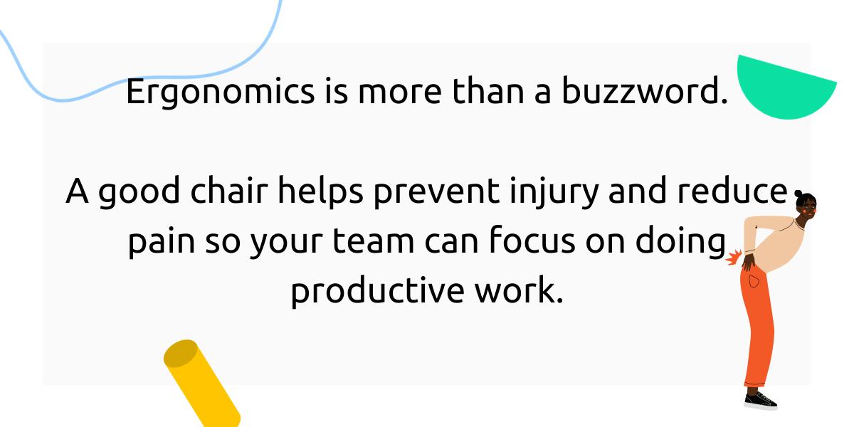 Ergonomics is more than a buzzword
