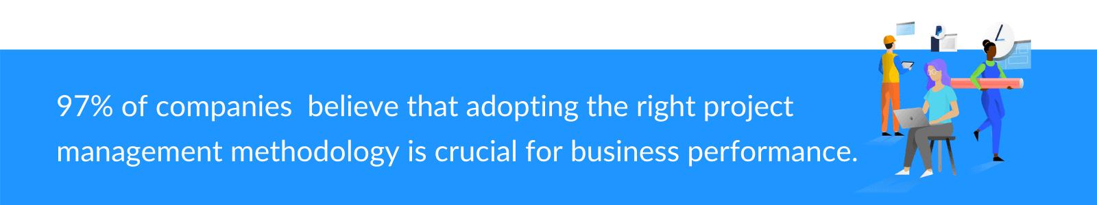 Adopting the right PM methodology