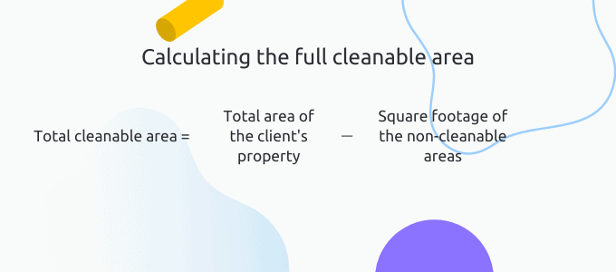 Total cleanable area formula