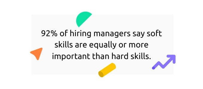 Soft skills are just as important as hard skills